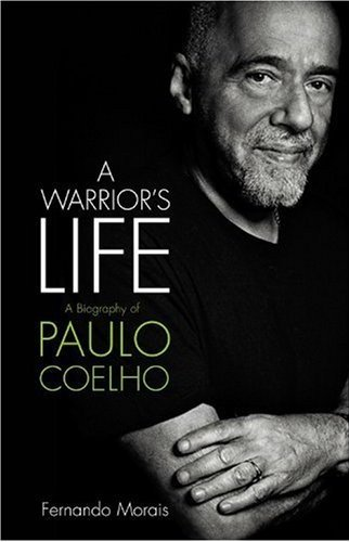 A Warrior's Life by Fernando Morais