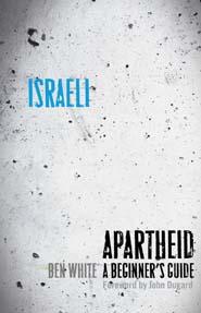 Israeli Apartheid by Ben White