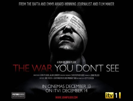 The War You Don't See - John Pilger