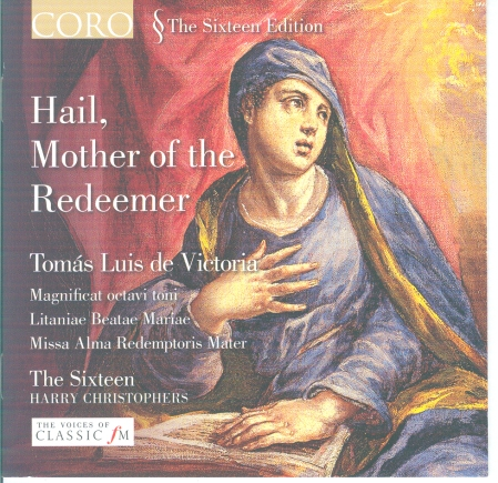 Hail, Mother of the Redeemer - The Sixteen