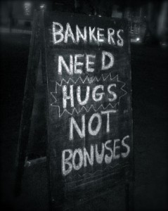 bankers need hugs not bonuses