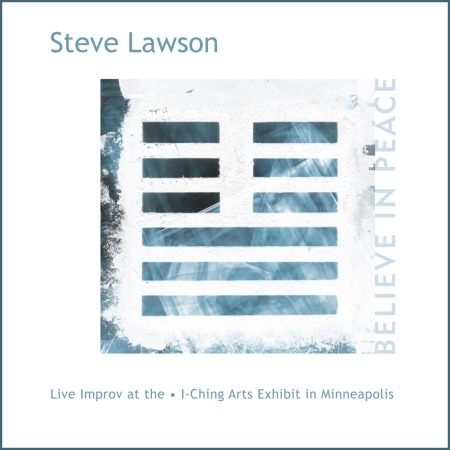 Believe In Peace - Steve Lawson