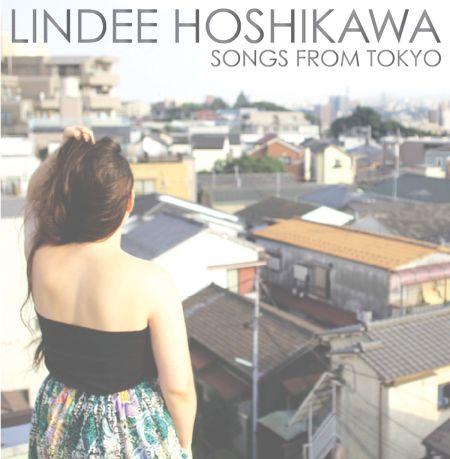 Songs from Tokyo - Lindee Hoshikawa