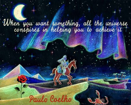 When you want something ... - Paulo Coelho, Ken Crane