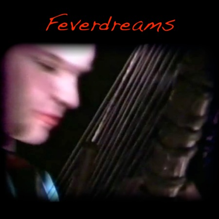 Feverdreams by Daniel Berkman