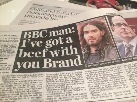 BBC man:  I've got a beef with you Brand