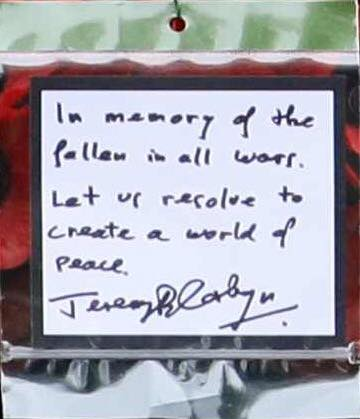 In memory of the fallen in all wars. Let us resolve to create a world of peace.  -- Jeremy Corbyn